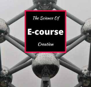 The Science of E-Course Creation