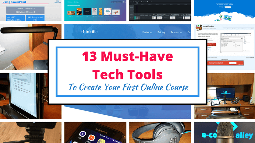 13 Must-Have Tech Tools To Create Your First Online Course