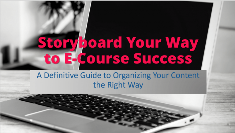 Storyboard Your Way to E-Course Success