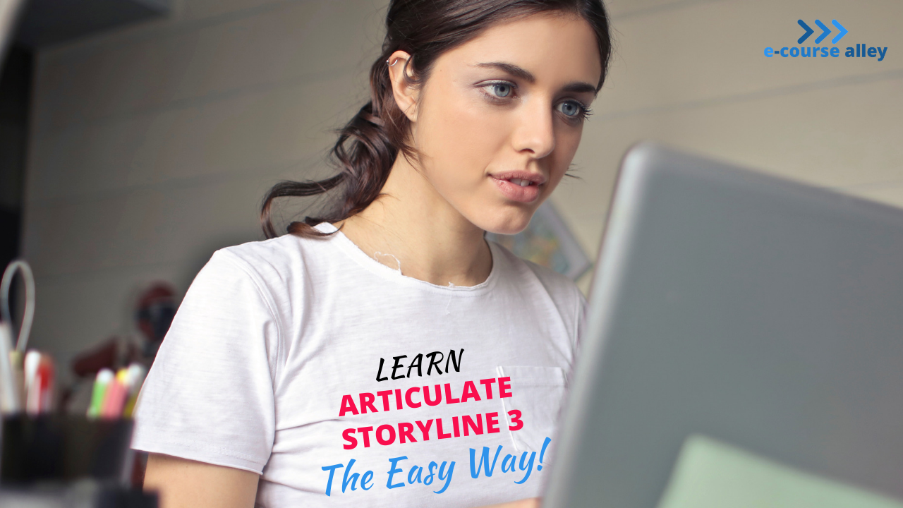 Learn Articulate Storyline 3 the Easy Way