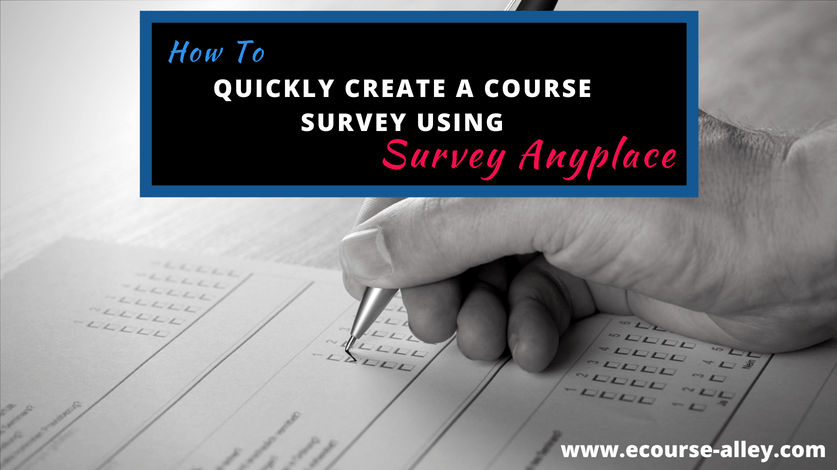 How to Quickly Create a Course Survey Using Survey Anyplace