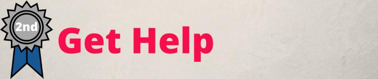 2nd - Get Help