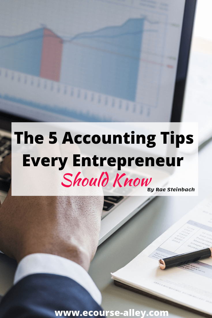 The 5 Accounting Tips Every Entrepreneur Should Know