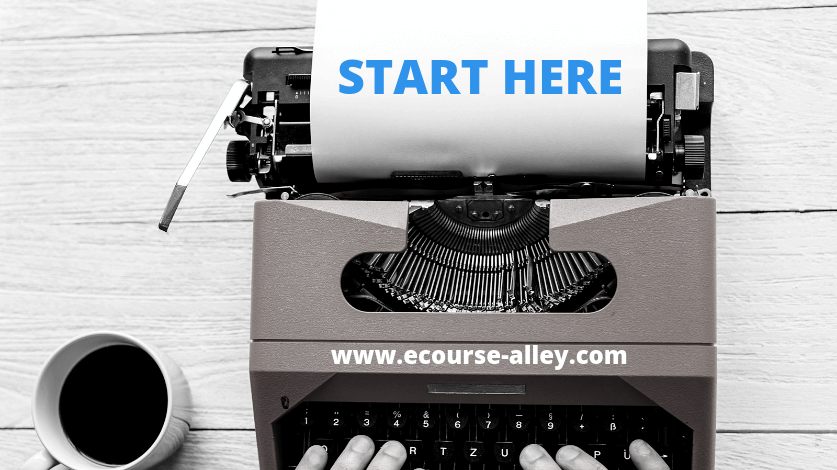 Start Here at ecourse-alley.com