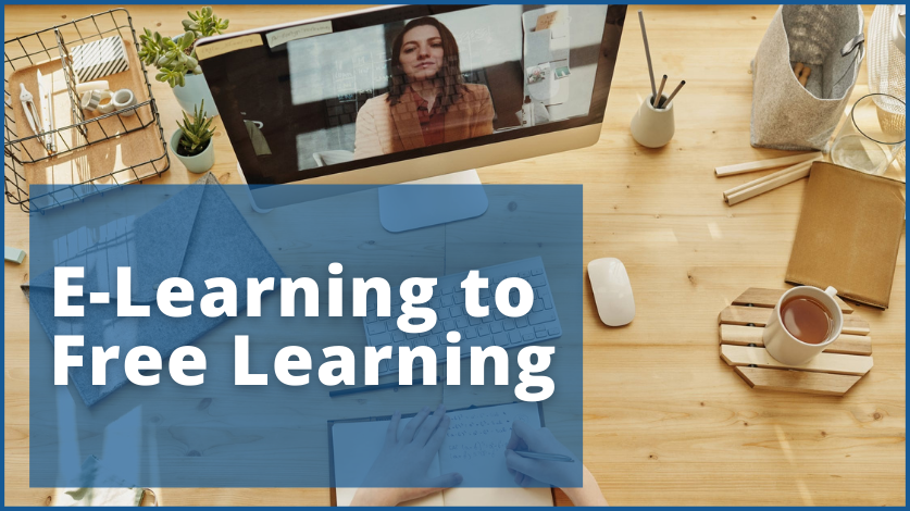 E-learning to Free Learning